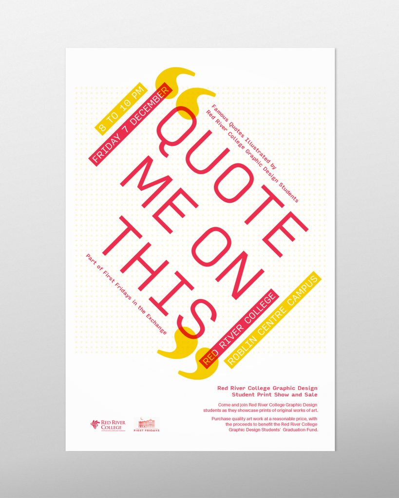 """A poster design for the 2018 RRC Poster Sale. """"Quote Me on This"""" is the headline, set in a dynamic, diagonal way."""
